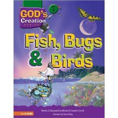 Fish, Bugs and Birds (God's Creation Series)