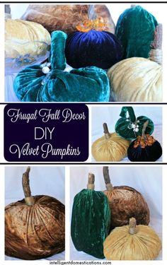 Furniture Layouts With The Lake House Frugal Fall Dcor Velvet Pumpkins Intelligent Domestications Halloween Home Decor, Fall Home Decor, Diy Home Decor, Fall Crafts, Home Crafts, Diy And Crafts, Diy House Projects, Diy Craft Projects, Velvet Pumpkins