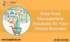 What is Data Feed Management?  •         Source quality •         Meet the channel requirements •         Optimize the feed quality •         Optimize ROI.  #DataFeedServices #ProductDataFeed #ecommerce #marketplace #blog What Is Data, Data Feed, Search Engine, Ecommerce, Flexibility, Online Business, Engineering, Management, Submission