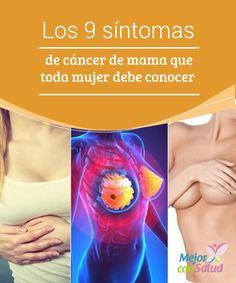 Los 9 síntomas de #cáncer de mama que toda mujer debe conocer  Aunque algunas señales pueden responder a otras #patologías menos peligrosas que el cáncer, ante la menor sospecha debemos acudir al especialista para obtener un #diagnóstico precoz #RemediosNaturales