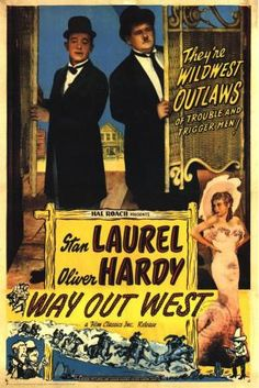 Way Out West is a Laurel and Hardy comedy film released in It was directed by James W. Horne, produced by Stan Laurel and distributed by Metro-Goldwyn-Mayer. Laurel And Hardy, Stan Laurel Oliver Hardy, Classic Movie Posters, Classic Movies, Old Movies, Vintage Movies, Vintage Posters, Vintage Tv, I Movie