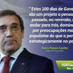 Pedro Passos Coelho, Presidente do Partido Social Democrata, a propósito dos 100 dias de Governo. #PSD #acimadetudoportugal
