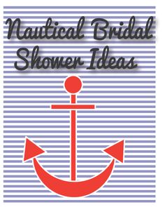 Top 10 Ideas for throwing a Nautical themed shower... #bridalshower #weddingshower #wedding