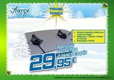 Oferta especial PortaSki  - Navidad 2013 (del 24 de noviembre al 24 de Diciembre). Más info en www.aurgi.com
