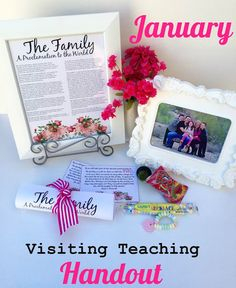 January Visiting Teaching Handout - The Family Proclamation. From Marci Coombs Blog