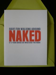 Housewarming card, hilarious!