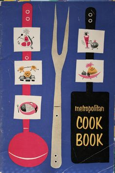 We had one of these in our kitchen.  I loved the cute pictures...foods with eyes, smiles and legs.  Metropolitan Cook Book