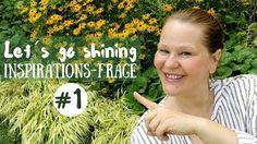 Let´s go shining - Inspirationsfrage #1