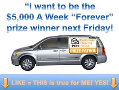 I want to win this PCH Prize Patrol.