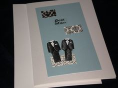 """Outside: Sticker that says """"Best Man"""" Inside: Wishing you nothing but happiness as you continue to build your lives together, Congratulations! Lovely card for a gay couple with a solid relationship. Wedding Groom, Wedding Day, Gay Couple, Grooms, Wedding Cards, Lesbian, Card Ideas, Congratulations, Scrap"""