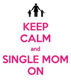 Being a single mom is a mighty battle. Especially during hard times.