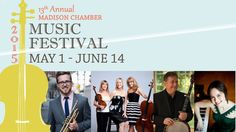 Madison Chamber Music Festival tickets are on sale NOW! (April 1, 2015)