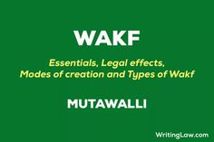 What is Wakf or Waqf in Muslim Law Law Notes, Simple Words, In Writing, Muslim, Meant To Be, Knowledge, Islam, Facts