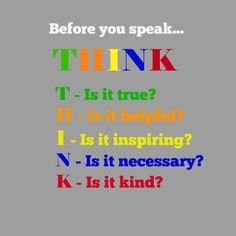 Think Before You Speak, a Lesson on Getting Along