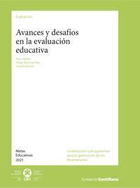 Avances y desafíos en la evaluación educativa // Elena Martín y Felipe Martínez Rizo (edit.)