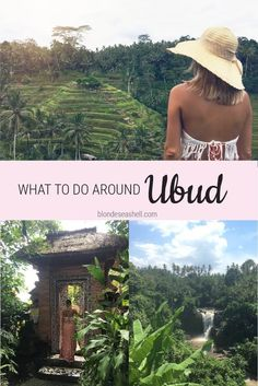 What to see and what to do around Ubud, Bali