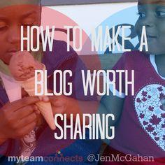 How To Make A Blog Worth Sharing http://myteamconnects.com/how-to-make-a-blog-worth-sharing/?utm_content=bufferf9831&utm_medium=social&utm_source=pinterest.com&utm_campaign=buffer #blogging #content