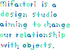 Mifactori is a design studio for sustainable products, cities and communities from Berlin. We pilot open approaches for circular products, campaigns, urban life and education for the pre and post climate change world. - Mifactori