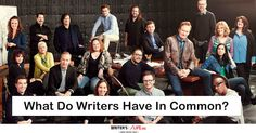 What Do Writers Have In Common