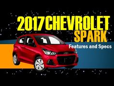 2017 Chevrolet Spark Features and Specs - Chevrolet Spark News and Reviews