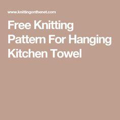 Free Knitting Pattern For Hanging Kitchen Towel