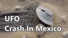 UFO Documentary Mexico UFO crash and UFO sightings in Mexico