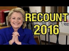 Election Recount: What Is the Clinton Campaign Hoping For? ⋆ The Constitution