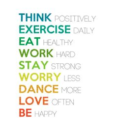 Think Positively --> Be Happy