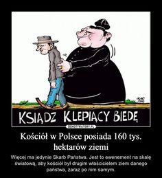 Kościół w Polsce posiada 160 tys. hektarów ziemi Shakira, Kirchen, Best Memes, Motto, Entertaining, Funny, Quotes, Life, Sad