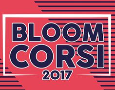 "Check out new work on my @Behance portfolio: ""BLOOM CORSI 2017"" http://be.net/gallery/49246389/BLOOM-CORSI-2017"