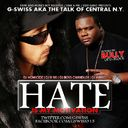 Bully (D-Block), G Swiss, Fame And Money Boyz, D-Block, - Hate Is My Motivation hosted by Bully (D Block) Hosted by DJ B SKI, DJ WIRED, DJ HOMICIDE - Free Mixtape Download or Stream it