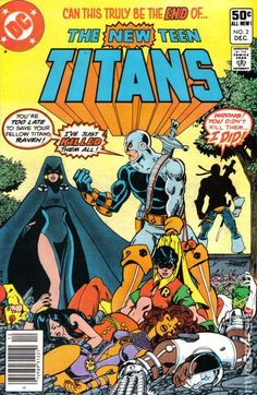 New Teen Titans 2 - The first appearance of Deathstroke, my favorite DC villain, second only to the Joker. Enjoyed all of the early New Teen Titans. Comic Book Villains, Dc Comic Books, Comic Book Covers, Comic Art, Archie Comics, Batman Comics, Batman Spiderman, Young Justice, Deathstroke The Terminator