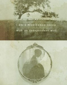 I am no bird And no net ensnares me I am a free human being With an independent will Jane Eyre - Charlotte Bronte Emily Bronte, Charlotte Bronte, Jane Austen, Jane Eyre 2011, Bronte Sisters, Fanart, Wuthering Heights, Classic Literature, Book Nooks