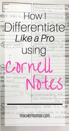 "How I Differentiate Like a Pro Using Cornell Notes - Teacher Mom ""Differentiation in the Elementary Grades"" (pg. This resource talks about how differentiation can make your time worth it in the classroom. Teaching Strategies, Teaching Tips, Teaching Reading, College Teaching, Differentiated Instruction Strategies, Avid Strategies, Differentiation Strategies, Teaching Themes, Teaching Style"