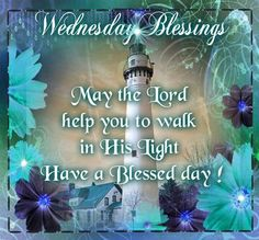Blessings to you on this Wednesday.