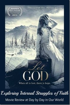 Let God - DVD When all is lost, there is hope, this Christian movie will be released on Tuesday, February Faith Based Movies, The Bible Movie, Christian Films, All Is Lost, Good Movies To Watch, Christian Families, Let God, Family Movies, 1 Film