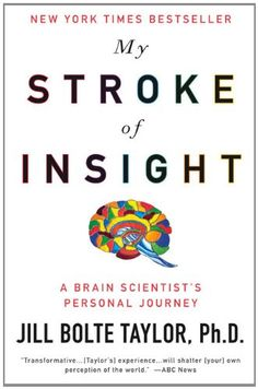 Very interesting!   My Stroke of Insight: A Brain Scientist's Personal Journey - this page includes Dr. Jill Bolte Taylor's amazing TED talk about her stroke. The author is not only a stroke survivor, but also a Harvard brain scientist!