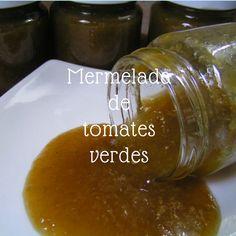 Deliciosa mermelada de tomates verdes Deserts, Green Tomatoes, Meals