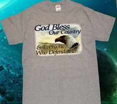God Bless Our Country & Everyone Who Defends Her Military Christian T-Shirt Mens Womens S-2XL Traditional Values Tees by TimeofReason on Etsy