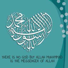 لَا إِلَٰهَ إِلَّا اللهُ مُحَمَّدٌ رَسُولُ اللهِ •    (lā ʾilāha ʾillā llāhu muḥammadun rasūlu llāhi)    There is no god but Allah; Muhammad is the messenger of Allah.