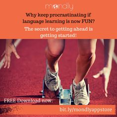 Why keep procrastinating if language learning is now Fun? The secrete to getting ahead is getting started! Learn Languages Online, Get Started, How To Get, Learning, Quotes, Fun, Quotations, Studying, Teaching