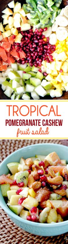 Tropical Pomegrante Fruit Salad - Sweet, refreshing, crunchy Tropical Winter Fruit Salad with CARAMELIZED Cashews, toasted coconut tossed in a light, creamy pomegranate vinaigrette.