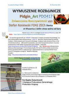 """Wymuszenie rozbojnicze pidgin art pdo417 zniweczona rzeczywistosc von stefan kosiewski fo42 zech sla  Radio:   https://gloria.tv/audio/HQXWou2LmRrN3iSMzMXqiiRac   Du hast Pins gesammelt auf """"POLEN"""" S. Neumann: to kaprys Jarosława Kaczyńskiego, czy Piotr Gliński będzie dalej wicepremierem -  Neumann skomentował też kwestię fundacji, z którą związana jest żona prof. Glińskiego. Fundacja miała otrzymać 50 tys. zł od ministerstwa kultury. - CBA powinno sprawdzić, czy to był transparenty..."""