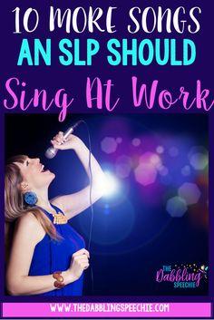 songs an SLP should
