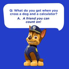 This is the cutest, silliest kids joke featuring Chase from PAW Patrol: What do you get when you cross a dog and a calculator? A friend you can count on! Fun Riddles With Answers, Jokes And Riddles, Text Jokes, Corny Jokes, Funny Jokes For Kids, Dad Jokes, Friday Jokes, Nella The Princess Knight, Minion Jokes