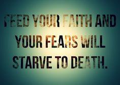 Faith kills fear