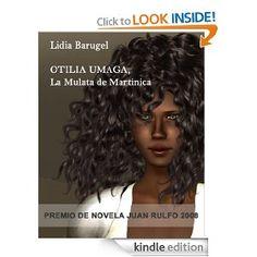 Otilia Umaga, La Mulata de Martinica (Spanish Edition) [Kindle Edition]