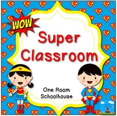 Superhero Kids Classroom Theme