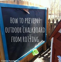 Planning on adding a chalkboard wall to your background this summer? Be sure to … Planning on adding a chalkboard wall to your background this summer? Be sure to read this post for tips on how to weather proof your chalkboard. Outdoor Play Spaces, Kids Outdoor Play, Kids Play Area, Outdoor Learning, Backyard For Kids, Outdoor Fun, Play Areas, Outdoor Steps, Outdoor School