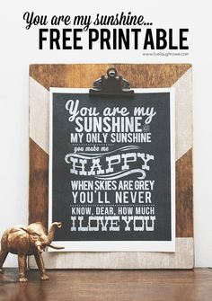 """This song will always remind me of my Mom - Free """"You Are My Sunshine"""" Chalkboard Printable from livelaughrowe.com"""